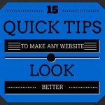 15 Quick Tips To Make Any Website Look Better