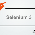 Get Started With Selenium 3 and Selenium Grid